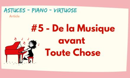 #5 La Musique Avant Toute Chose