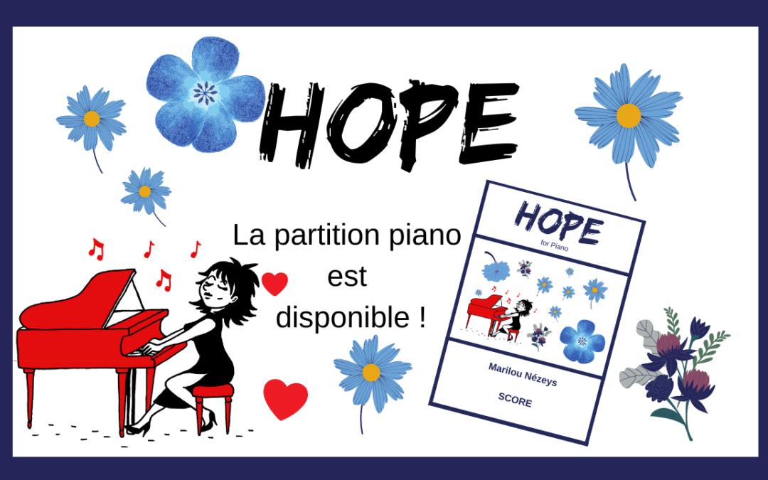 Hope ! Ma petite Partition Piano est maintenant disponible …