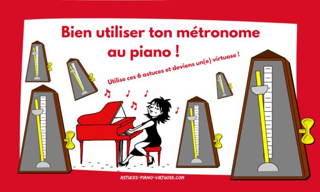 6 ASTUCES POUR BIEN UTILISER TON METRONOME AU PIANO