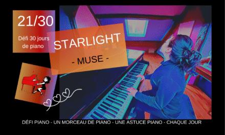 21/30 Starlight – Un morceau et une astuce piano