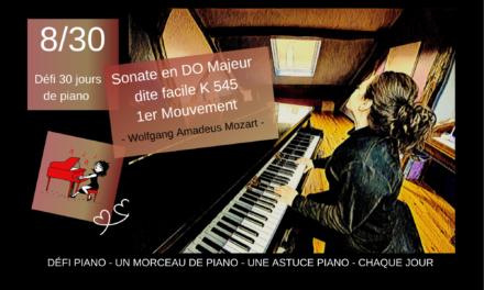8/30 Sonate Facile de Mozart et une astuce piano