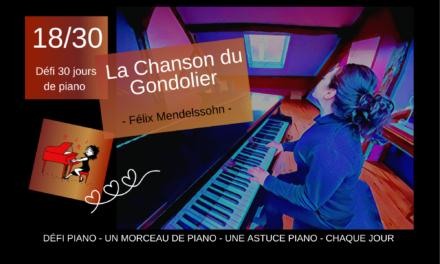 18/30 La Chanson du Gondolier et l'astuce piano