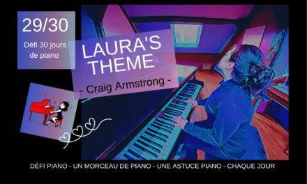 29/30 Laura's Theme de Craig Armstrong et l'astuce