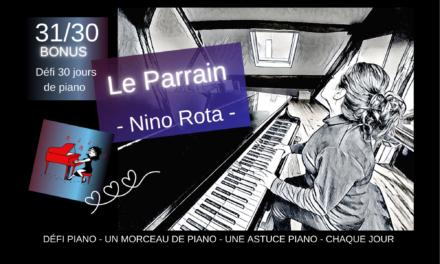 31/30 Bonus – Bilan – Le Parrain au piano